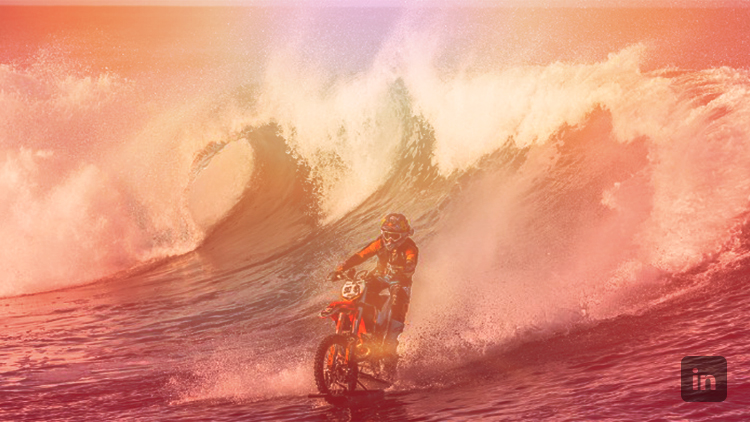 Think like you're riding a dirt bike on a wave